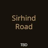 SIRHIND ROAD